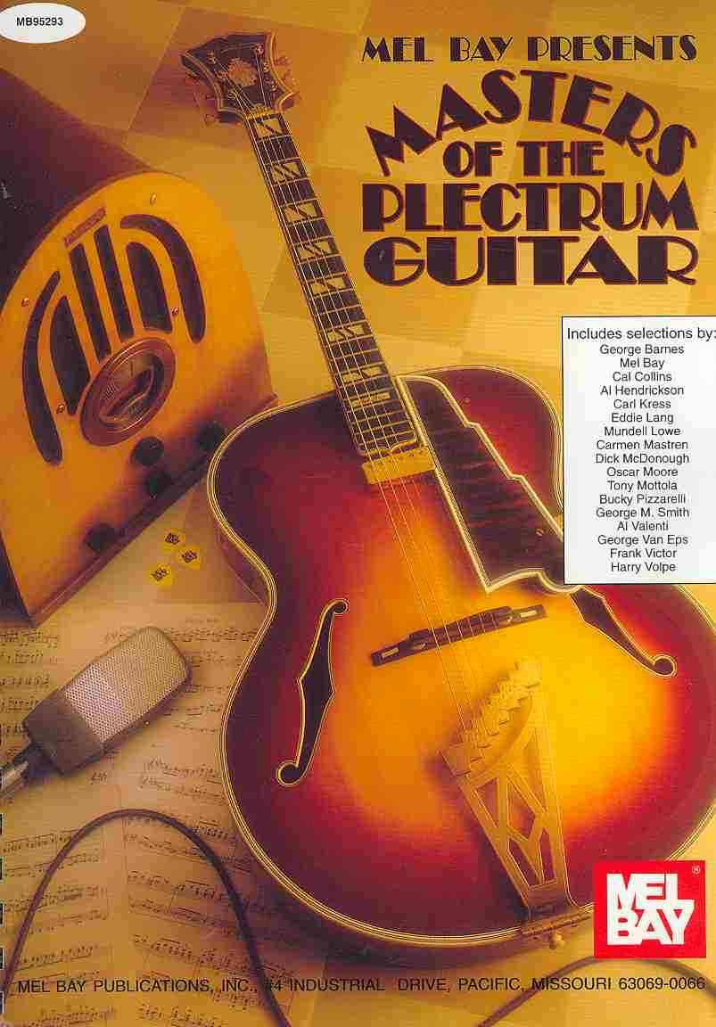 Mel Bay Presents Masters of the Plectrum Guitar By Bay, William A. (COM)